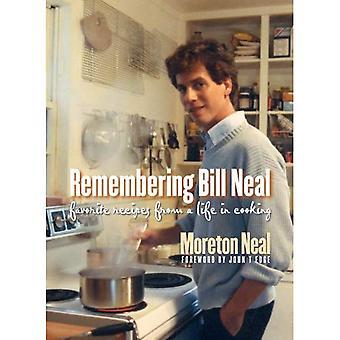 Muistaa Bill Neal: Suosikki reseptejä Life ruoanlaitto