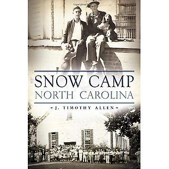 Snow Camp, Carolina do Norte (breve história)