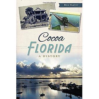 Cocoa, Florida: A History