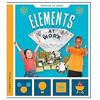 Elements at Work (Science at Work)
