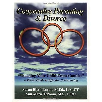 Coöperatieve ouderschap en scheiding: afscherming van uw kind van Conflict