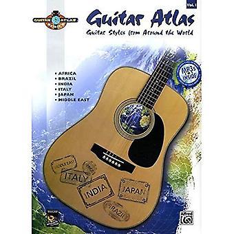 Atlas de guitarra: Guitarra estilos de todo el mundo [con CD]: 1
