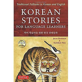 Koreanische Geschichten für Sprachlerner: traditionelle Volksmärchen in Koreanisch und Englisch (kostenlose Audio-CD enthalten)
