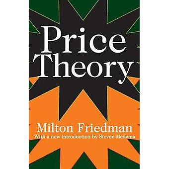 Price Theory by Friedman & Milton