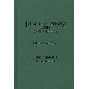 Public Relations and Community A Reconstructed Theory by Kruckeberg & Dean