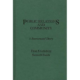 Pubbliche relazioni e comunità A ricostruito teoria da Kruckeberg & Dean