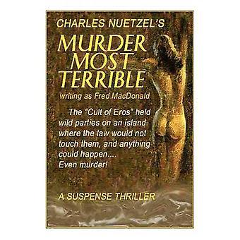 Schreckliche Mord durch Nuetzel & Charles