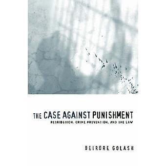 罰の報復犯罪防止や Golash & デアーダー法に対する訴訟