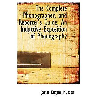 Die komplette Phonographisten und Reporter führen eine induktive Ausstellung der Phonographie von Munson & James Eugene