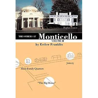 The Others at Monticello Volume II by Franklin & Esther
