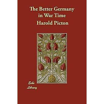 Das bessere Deutschland in Kriegszeiten von Picton & Harold