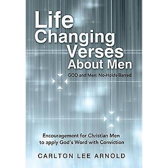 LifeChanging versos sobre encorajamento de homens para homens de Christian aplicar a palavra de Deus com condenação por Arnold & Lee Carlton