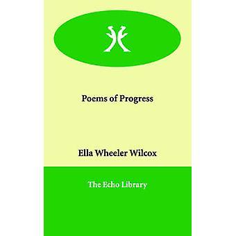 Dikter av framsteg av Wilcox & Ella Wheeler