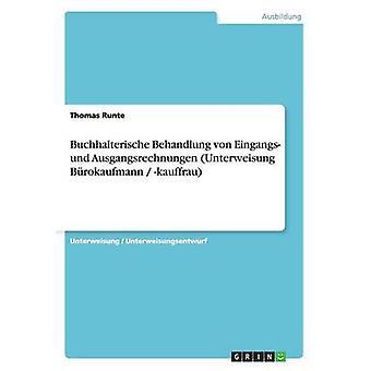 Buchhalterische Behandlung von Eingangs und Ausgangsrechnungen Unterweisung Brokaufmann kauffrau av Runte & Thomas