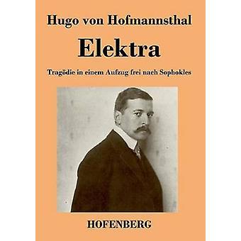 Elektra von Hugo von Hofmannsthal