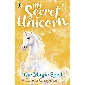 My Secret Unicorn -  The Magic Spell - 9780241354223 Book