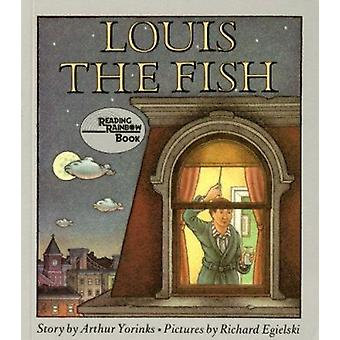 Louis the Fish by Arthur Yorinks - 9780374445980 Book