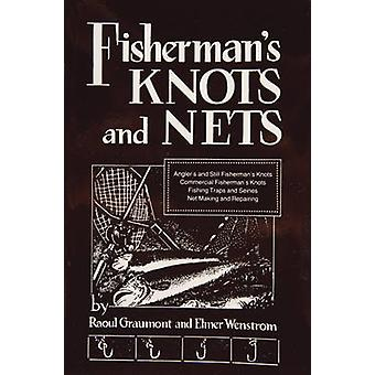 Fisherman's Knots & Nets by Raoul Graumont - 9780870330247 Book