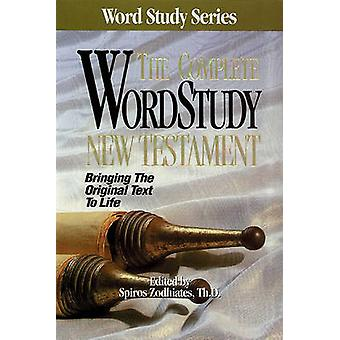 The Complete Word Study New Testament by Zodhiates - 9780899576510 Bo