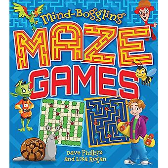 Mind-Boggling Maze Games by Dave Phillips - 9781438011295 Book