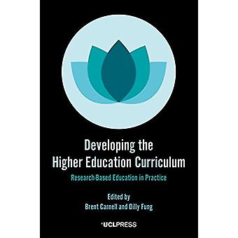 Developing the Higher Education Curriculum - Research-Based Education