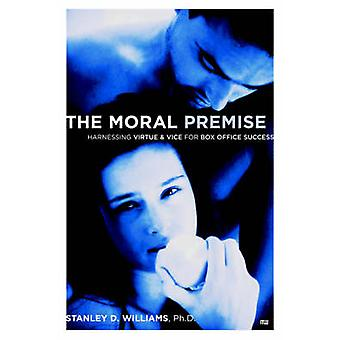 The Moral Premise - Harnessing Virtue and Vice for Box Office Success