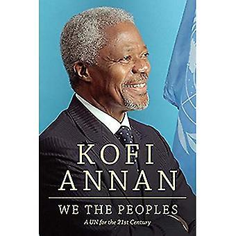 Wij de volkeren: een UN for the Twenty-First Century