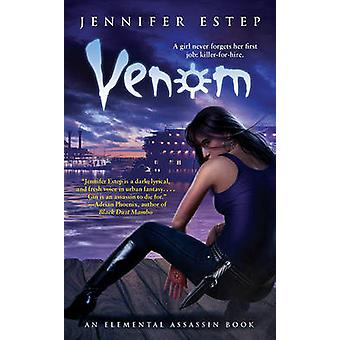 Venom by Jennifer Estep - 9781439148013 Book