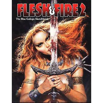 Flesh and Fire - The Blas Gallego Sketchbook - v. 2 by Blas Gallego - 9