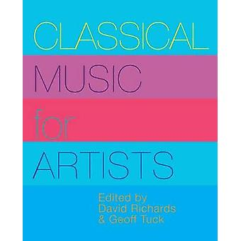 Classical Music for Artists by Richards & David