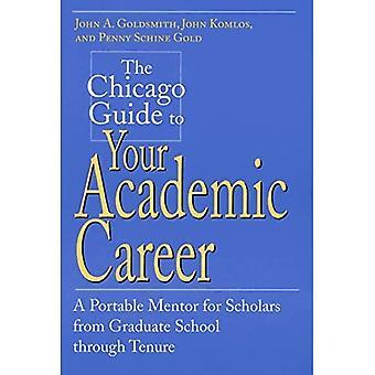 Il Chicago guida alla tua carriera accademica: un mentore portatile per studiosi presso la Graduate School attraverso il possesso
