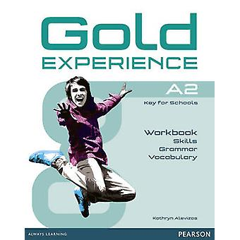 Gold Experience Language and Skills Workbook A2 by Kathryn Alevizos -