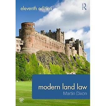 Modern Land Law by Martin Dixon