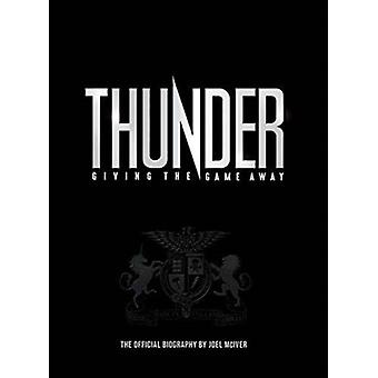 Thunder Giving the Game Away by Joel McIver