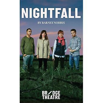 Nightfall by Barney Norris