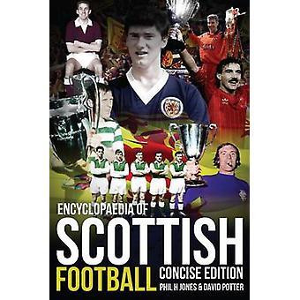 موسوعة كرة القدم الاسكتلندية من قبل جونز H. -- 9781909626294 B