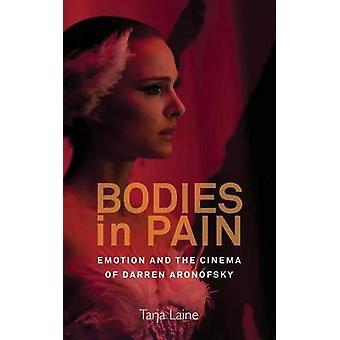 Ruumiit kipua tunne ja elokuva Darren Aronofsky by Laine & Tarja