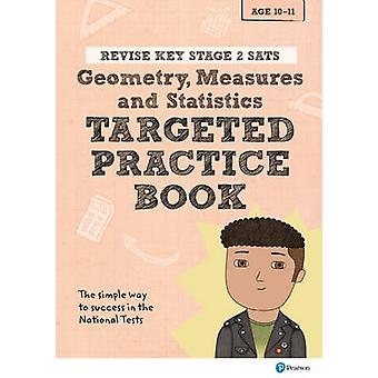 Revise Key Stage 2 SATs Mathematics - Geometry - Measures - Statistic