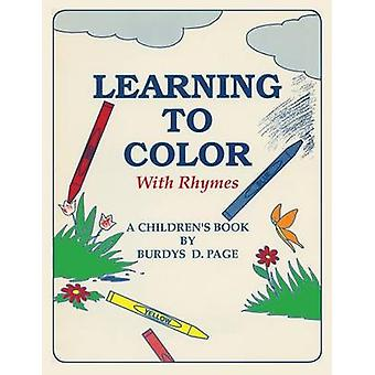 Learning to Color with Rhymes by Page & Burdys D.