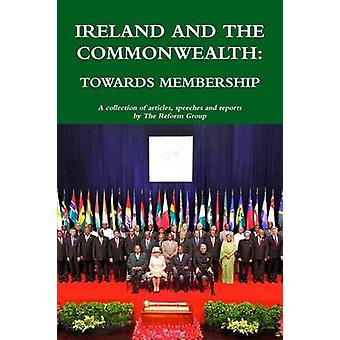 Ireland and the Commonwealth Towards Membership by Group & The Reform