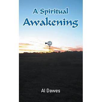 A Spiritual Awakening by Dawes & Al