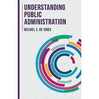 Förståelse offentlig förvaltning av de Vries & Michiel S.