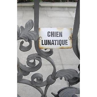 Chien Lunatique Poems by Bernard & Christopher