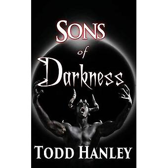 Sons of Darkness by Hanley & Todd