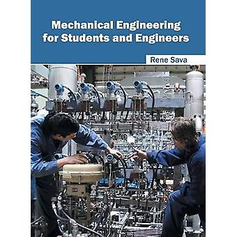 Mechanical Engineering for Students and Engineers by Sava & Rene