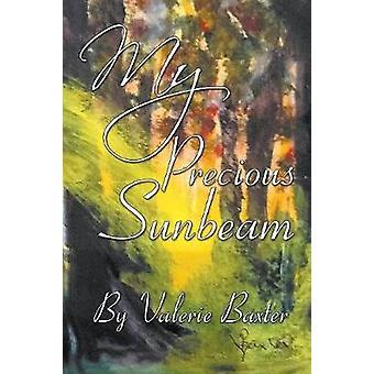 My Precious Sunbeam-on Valerie Baxter