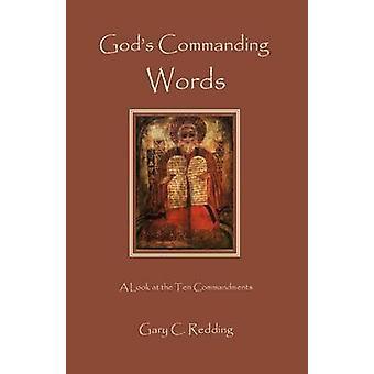 Gods Commanding Words by Redding & Gary C.
