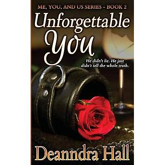 Unforgettable You by Hall & Deanndra
