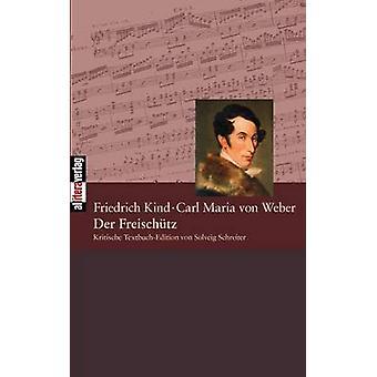 Der Freischtz by Schreiter & Solveig