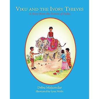 Viku and the Ivory Thieves by Majumdar & Debu